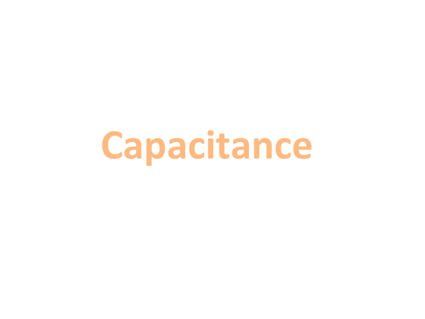Preview of Capacitance (Unit 2 Module 2 A2 OCR)