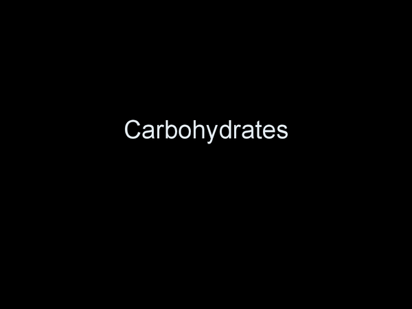 Preview of Carbohydrates
