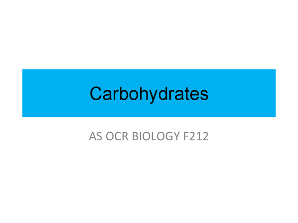 Preview of Carbohydrates OCR Biology F212 Biological Molecules