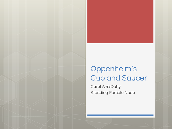 Preview of Carol Ann Duffy- Oppenheim's Cup and Saucer Poem Analysis
