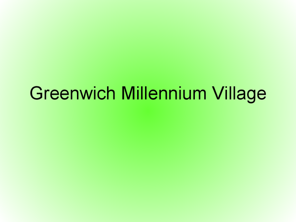 Preview of Case Study- Greenwich Millennium Villiage