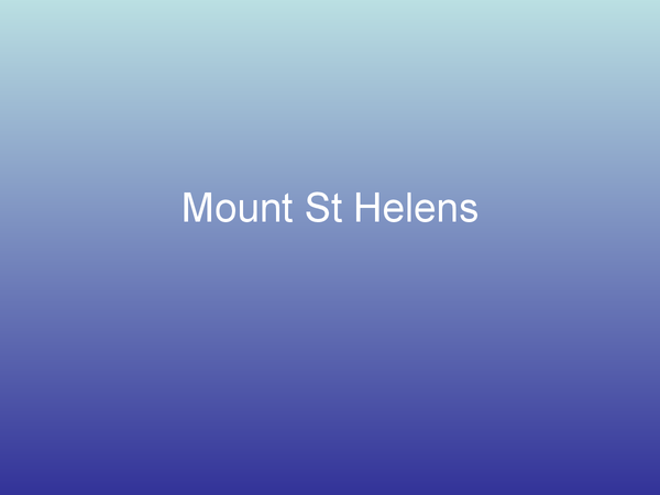 Preview of Case Study: Mount St Helens