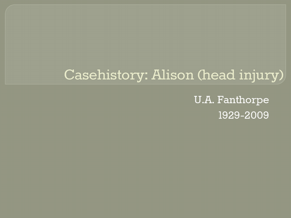 Preview of Casehistory: Alison (head injury) Powerpoint