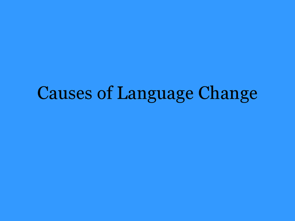 Preview of Cause of Language Change