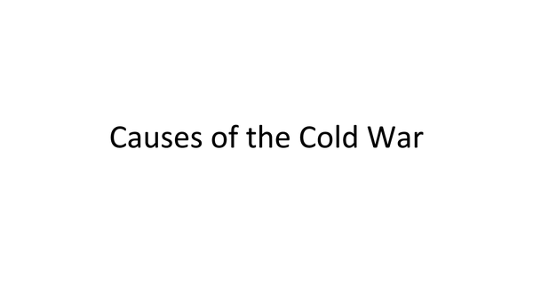 Preview of Causes of the Cold War