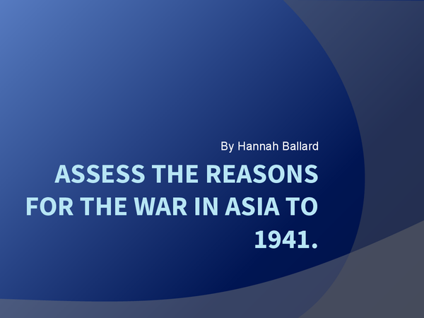 Preview of Causes of war in Asia to 1941