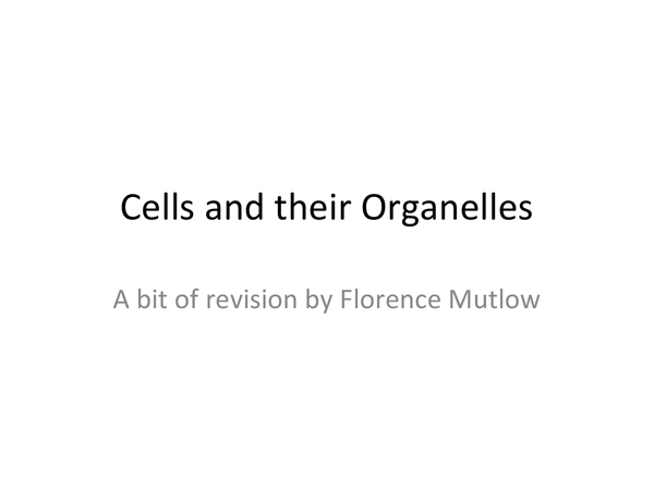 Preview of Cells and their Organelles