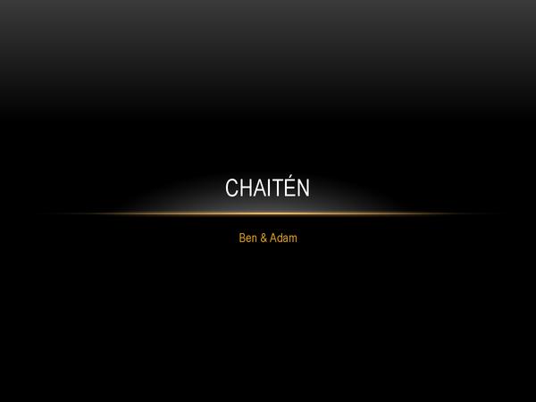 Preview of Chaiten Volcano Case Study, Chile