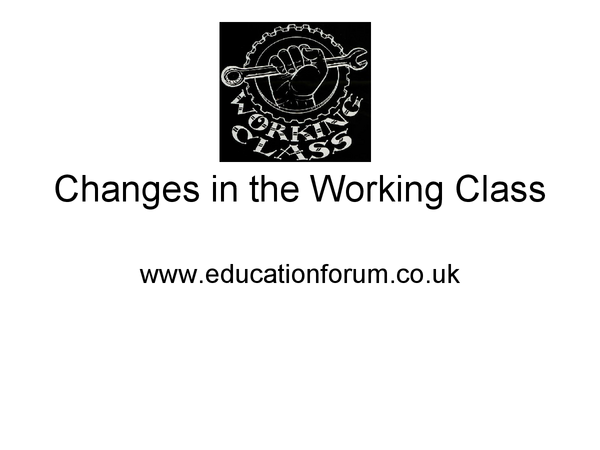 Preview of Changes in the working class