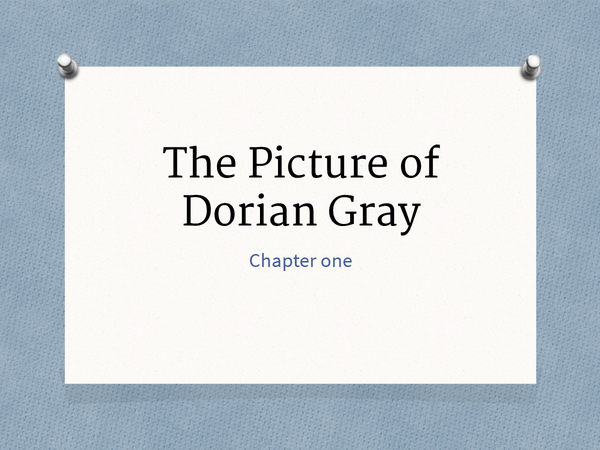 Preview of Chapter 1- The Picture of Dorian Gray