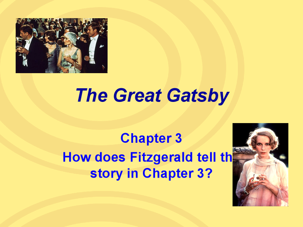 how fitzgerald tell the story in How fitzgerald tells the story in chapter 1 essay write about some of the ways fitzgerald tells the story in chapter 1 in chapter one of the great gatsby, fitzgerald uses many narrative devices in order to tell the story throughout the chapter at the beginning of the chapter, we are introduced to nick carraway, the narrator.
