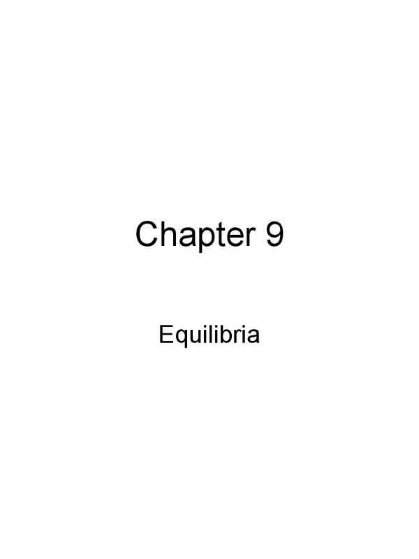 Preview of chapter 9 equilibrium notes