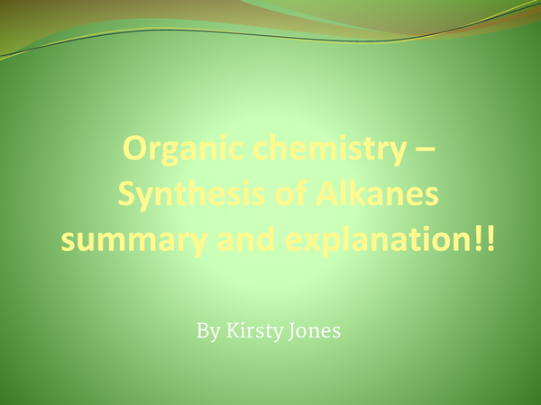 Preview of Chem Unit 2 Synthesis of chloroalkanes  (AQA AS new)