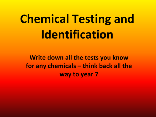 Preview of chemical testing and identifaction