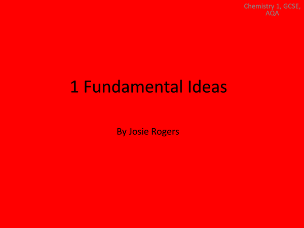 Preview of Chemistry 1 - Unit1 Fundamental Ideas