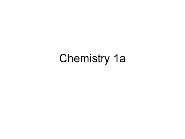 Preview of Chemistry 1a