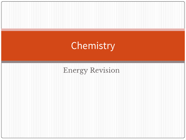 Preview of Chemistry (Energy)