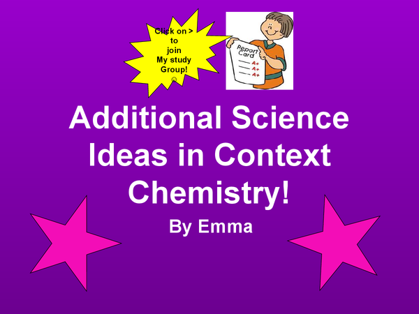 Preview of Chemistry Ideas In Context - ADDITIONAL SCIENCE! :)