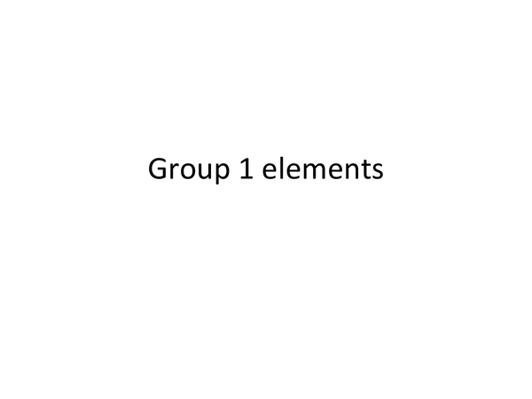 Preview of Chemistry Revision - Group 1 Elements