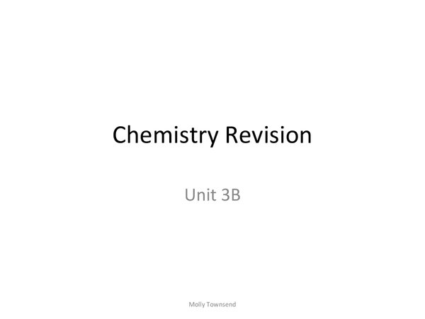 Preview of Chemistry revision unit 3B