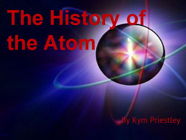 Preview of Chemistry - The History of the Atom