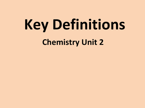 Preview of Chemistry Unit 2 Definitions