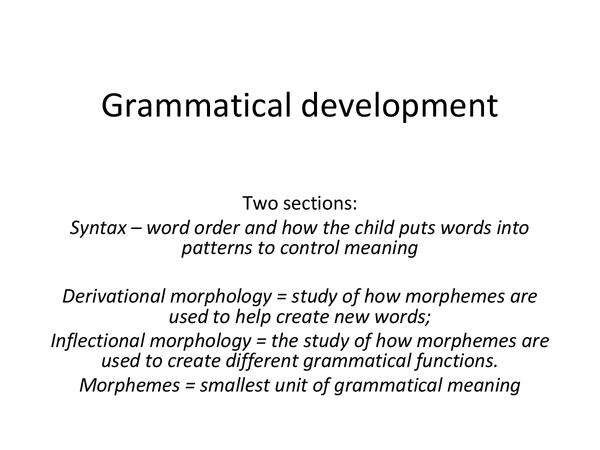 Preview of Child language acquisition - Grammatical development