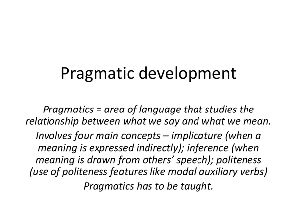 Preview of Child language acquisition - Pragmatic development