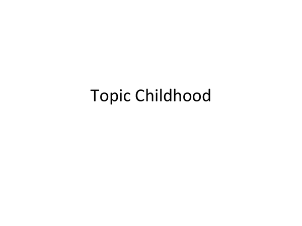 Preview of Sociology - Childhood
