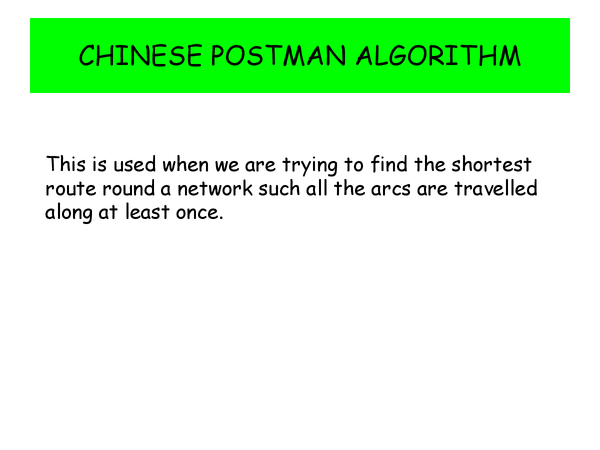 Preview of Chinese Postman Algorithm (Decision Maths)