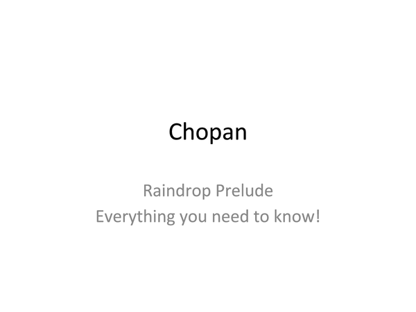 Preview of Chopin's Raindrop Preulde - Everything you need to know!