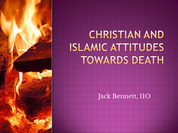 Preview of Christian and Islamic Attitudes Towards Death