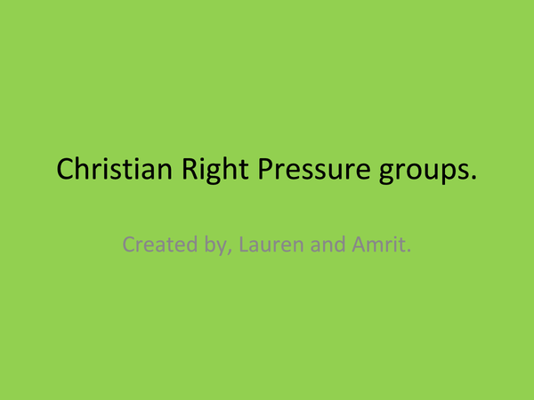 Preview of Christian Right Pressure Groups