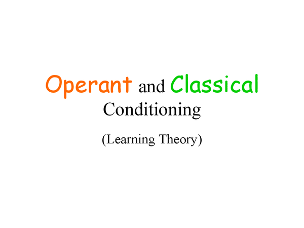 Preview of Classical and Operant conditioning