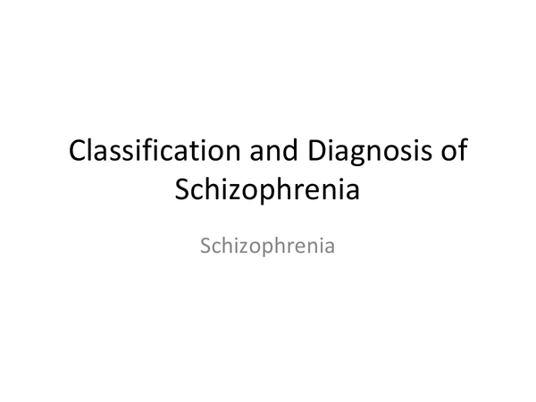 Preview of Classification and diagnosis of schizophrenia