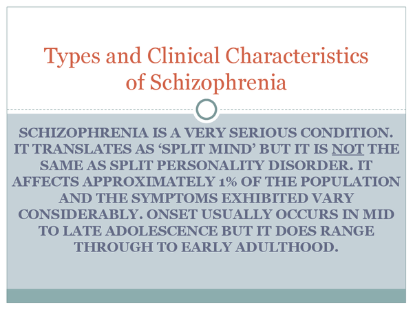 Preview of Clinical Characteristics of Schizophrenia
