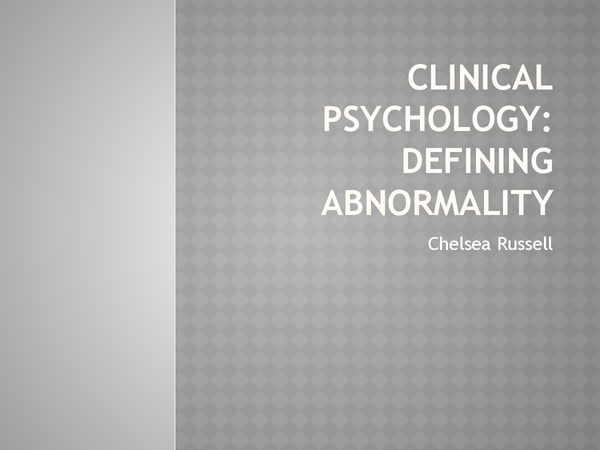 Preview of Clinical psychology - Definitions of abnormality