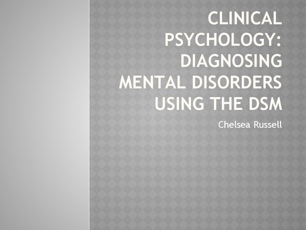 Preview of Clinical Psychology - Reliability, validity and culture issues regarding diagnosing mental disorders