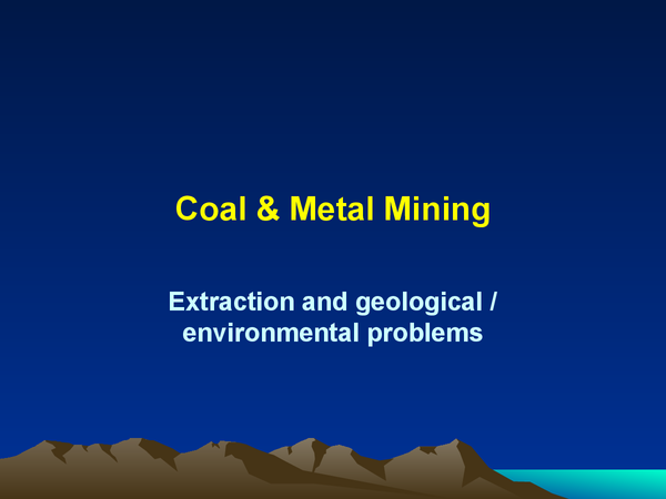 Preview of Coal & Metal Mining