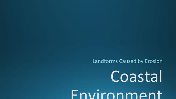 Preview of Coastal Environment - Landforms