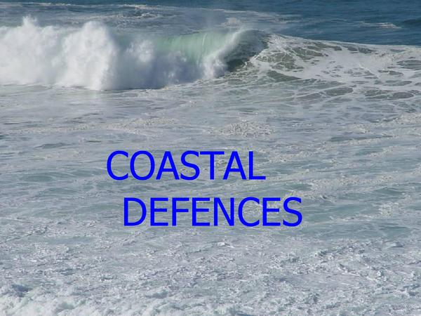 Preview of COASTAL DEFENCES