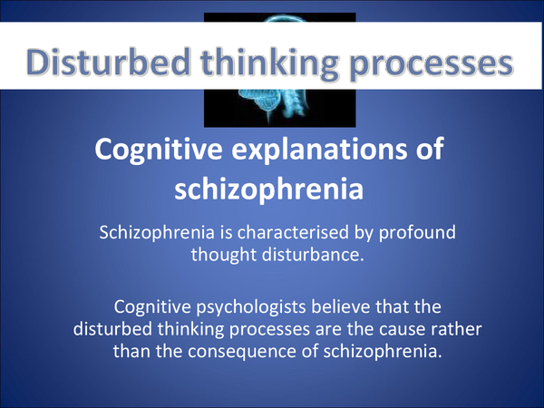 Preview of Cognitive explanations of schizophrenia