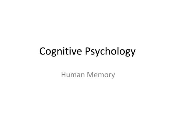 Preview of Cognitive Psychology - AQA UNIT 1