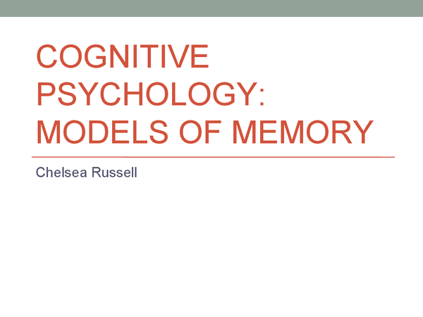 Preview of Cognitive Psychology - Models of memory