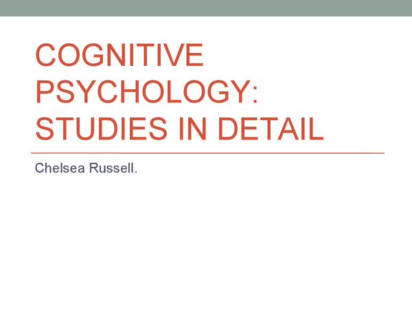 Preview of Cognitive Psychology - Studies in detail
