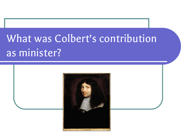 Preview of Colbert and Louis XIV