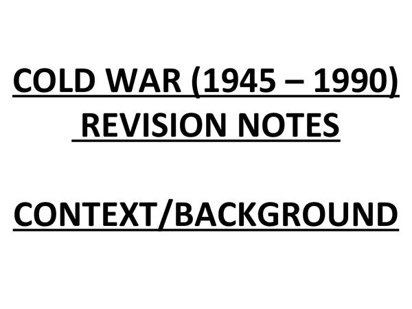 Preview of COLD WAR CONTEXT (1945 – 1990) WAR