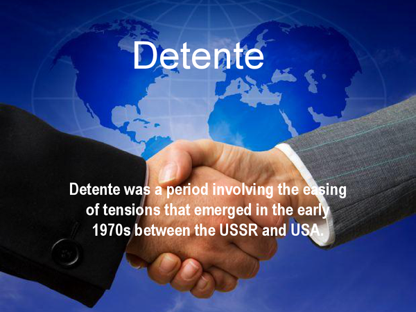 Preview of Cold War: Detente