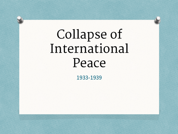 Preview of Collapse of international peace 1933-1939