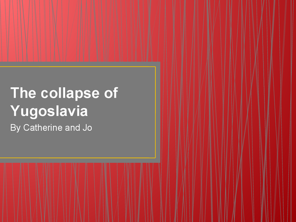 Preview of Collapse of yougoslavia